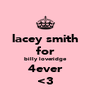lacey smith for billy loveridge 4ever <3 - Personalised Poster A4 size