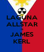 LAGUNA ALLSTAR is JAMES KERL - Personalised Poster A4 size