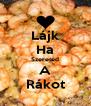 Lájk Ha Szereted A Rákot - Personalised Poster A4 size