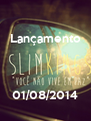 Lançamento    01/08/2014 - Personalised Poster A4 size