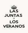 LAS JUNTAS  Y LOS VERANOS - Personalised Poster A4 size