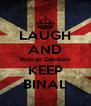 LAUGH AND Butiran Gandum KEEP BINAL - Personalised Poster A4 size