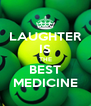 LAUGHTER IS THE BEST MEDICINE - Personalised Poster A4 size