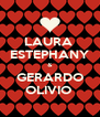 LAURA   ESTEPHANY  & GERARDO OLIVIO  - Personalised Poster A4 size