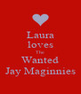 Laura loves The Wanted Jay Maginnies - Personalised Poster A4 size