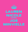 LAUREN NICOLE LOVES JOE MINVIELLE - Personalised Poster A4 size