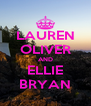 LAUREN OLIVER AND ELLIE BRYAN - Personalised Poster A4 size