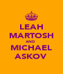 LEAH MARTOSH AND  MICHAEL ASKOV - Personalised Poster A4 size