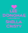 LEE  DONGHAE PACARNYA SHELLA CRISTY - Personalised Poster A4 size