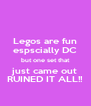 Legos are fun espscially DC but one set that just came out RUINED IT ALL!! - Personalised Poster A4 size
