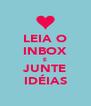 LEIA O INBOX E JUNTE IDÉIAS - Personalised Poster A4 size