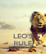 LEO'S RULE - Personalised Poster A4 size
