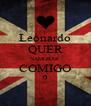 Leonardo QUER NAMORAR COMIGO ? - Personalised Poster A4 size