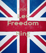 Let Freedom  Ring  - Personalised Poster A4 size