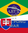 LET'S GO TO A PING PONG WAR - Personalised Poster A4 size