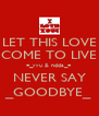 LET THIS LOVE COME TO LIVE ¤_yyu & ndda_¤ NEVER SAY _GOODBYE_ - Personalised Poster A4 size