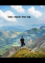 lets reach the top - Personalised Poster A4 size