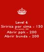 Level 6 Siririca por cima - 150 Fica pelada - 200 Abrir ppk - 200 Abrir bunda - 200 - Personalised Poster A4 size