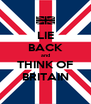 LIE BACK and THINK OF BRITAIN - Personalised Poster A4 size