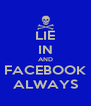 LIE IN AND FACEBOOK ALWAYS - Personalised Poster A4 size