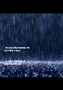 Life isn't about waiting for  the storm to pass   It's about learning to  dance in the rain - Personalised Poster A4 size