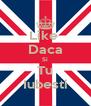 Like  Daca Si Tu Iubesti - Personalised Poster A4 size
