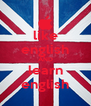like english AND learn english - Personalised Poster A4 size