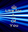Like for  A  Rate  Of  You - Personalised Poster A4 size