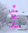 Like  ha várod a telet - Personalised Poster A4 size