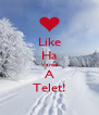 Like Ha Varod A Telet! - Personalised Poster A4 size