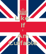 Like  If I Am Cuffable - Personalised Poster A4 size