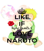 LIKE IF YOU REALLY LOVE NARUTO - Personalised Poster A4 size