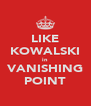 LIKE KOWALSKI in VANISHING POINT - Personalised Poster A4 size