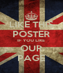 LIKE THIS POSTER IF YOU LIKE OUR PAGE - Personalised Poster A4 size