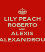 LILY PEACH ROBERTO AND ALEXIS ALEXANDROU - Personalised Poster A4 size