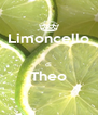 Limoncello  di Theo  - Personalised Poster A4 size