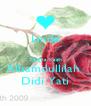 Linda  Terima Kasih Alhamdullilah  Didi Yati - Personalised Poster A4 size