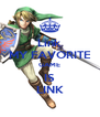 Link MY FAVORITE GAME IS LINK - Personalised Poster A4 size