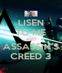 LISEN TO ME AND ASSASSIN'S CREED 3 - Personalised Poster A4 size