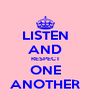 LISTEN AND RESPECT ONE ANOTHER - Personalised Poster A4 size