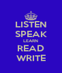 LISTEN SPEAK LEARN READ WRITE - Personalised Poster A4 size
