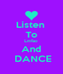 Listen  To Lmfao  And  DANCE - Personalised Poster A4 size