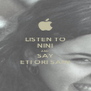 LISTEN TO NINI AND SAY ETI ORI SAMI - Personalised Poster A4 size