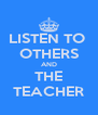 LISTEN TO  OTHERS AND THE TEACHER - Personalised Poster A4 size