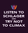 LISTEN TO SCHLAGER AND TRY NOT TO CLIMAX - Personalised Poster A4 size