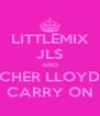 LITTLEMIX JLS AND CHER LLOYD CARRY ON - Personalised Poster A4 size