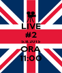 LIVE #2 5.8.2015 ORA 11:00 - Personalised Poster A4 size