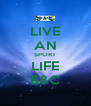 LIVE AN SPORT LIFE B&C - Personalised Poster A4 size