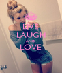 LIVE LAUGH AND LOVE  - Personalised Poster A4 size