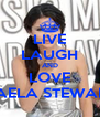 LIVE LAUGH AND LOVE DAELA STEWART - Personalised Poster A4 size